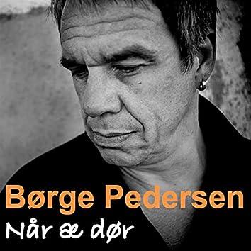 Når Æ Dør (Live Version)