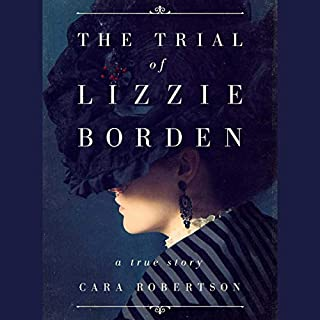 The Trial of Lizzie Borden audiobook cover art