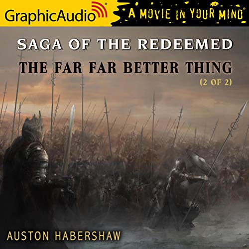 The Far Far Better Thing (2 of 2) [Dramatized Adaptation]  By  cover art