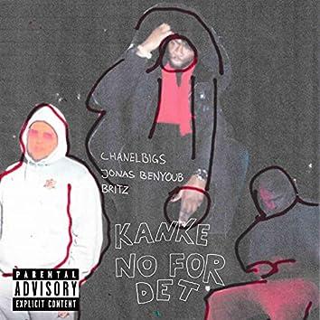 Kanke No For Det (feat. Jonas Benyoub & Britz)