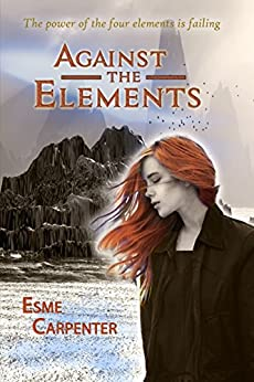 Against The Elements by [Esme Carpenter]