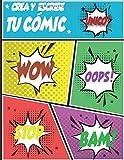 Crea y escribe tu cómic: Plantillas de cómics en blanco | Crea tu Cómic | Cuaderno de dibujo para adultos, adolescentes y niños
