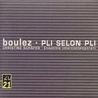 Boulez: Pli selon Pli by Christine Schafer (2002-03-12)