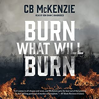 Burn What Will Burn audiobook cover art