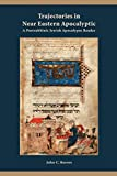 Trajectories in Near Eastern Apocalyptic: A Postrabbinic Jewish Apocalypse Reader (Resources for Biblical Study)