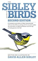 The Sibley Guide to Birds, Second Edition (Sibley Guides)