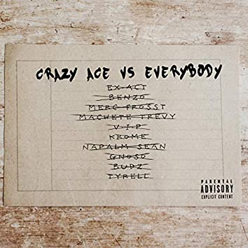 Crazy Ace VS Everybody