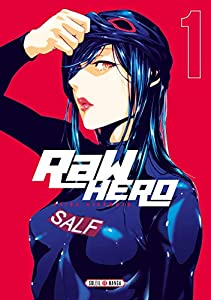 Raw Hero Edition simple Tome 1