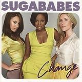 Songtexte von Sugababes - Change