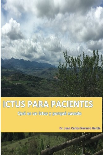 Ictus para pacientes: Qué es un ictus y porqué sucede