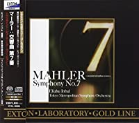 Mahler Symphony No. 7 by Eliahu Inbal & Tokyo Metropolitan Symphony Orch