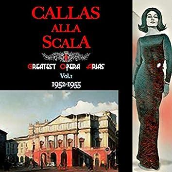 Callas alla Scala · Greatest Opera Arias Vol.I · 1952-1955