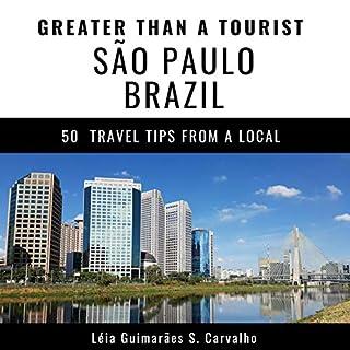 Greater Than a Tourist - São Paulo Brazil audiobook cover art