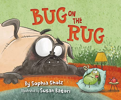 Compare Textbook Prices for Bug on a Rug  ISBN 9781534111479 by Gholz, Sophia,Batori, Susan