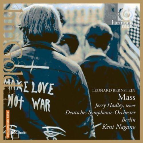 Jerry Hadley, Deutsches Symphonie-Orchester Berlin & Kent Nagano