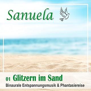 Glitzern im Sand - Binaurale Entspannungsmusik und Phantasiereise Titelbild