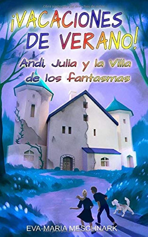 ケーブル申請中参照?Vacaciones de verano!: Andi, Julia y la Villa de los fantasmas