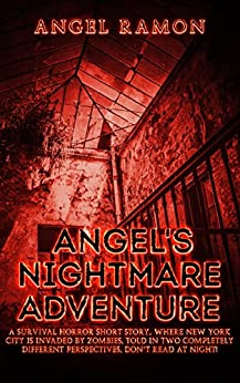 Angel's Nightmare Adventure: A Horror GameLit Adventure by [Angel Ramon]