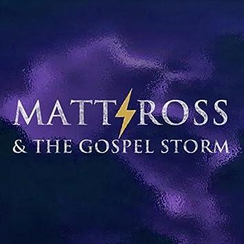 Matt Ross & The Gospel Storm