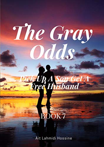 The Gray Odds Pick Up A Son Get A Free Husband (Full Marks Hidden Marriage Book 7) (English Edition)