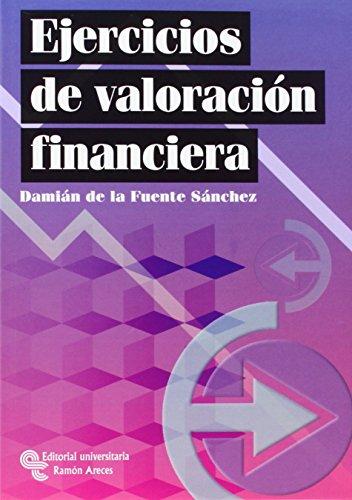 EJERCICIOS DE VALORACION FINANCIERA