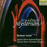 O magnum mysterium - obert Shaw