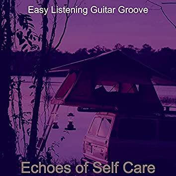 Echoes of Self Care