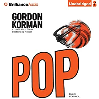POP                   Auteur(s):                                                                                                                                 Gordon Korman                               Narrateur(s):                                                                                                                                 Nick Podehl                      Durée: 5 h et 55 min     1 évaluation     Au global 3,0