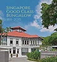 SINGAPORE GOOD CLASS BUNGALOW 1819-2015
