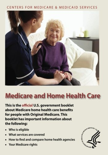 Compare Textbook Prices for Medicare and Home Health Care  ISBN 9781493510900 by Human Services, U.S. Department of Health and,Medicaid Services, Centers for Medicare &
