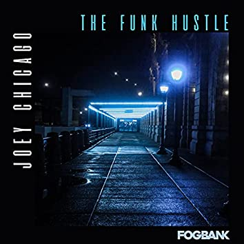 The Funk Hustle