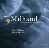 Milhaud - Sacred Service for Saturday Morning (2004-03-15)