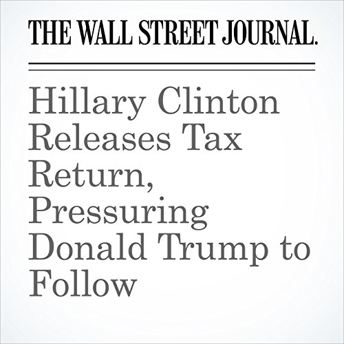 Hillary Clinton Releases Tax Return, Pressuring Donald Trump to Follow cover art