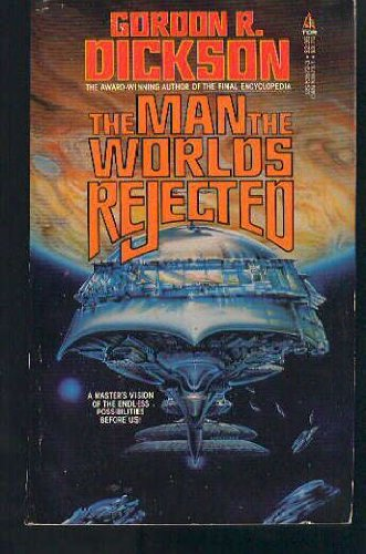The Man the Worlds Rejected