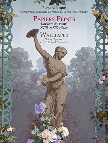 Papiers peints : Lhistoire des motifs