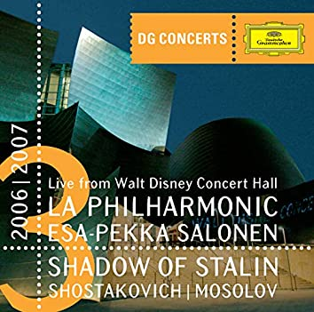 DG Concerts LA 2006/2007 - Shadow of Stalin - Shostakovich / Mosolov
