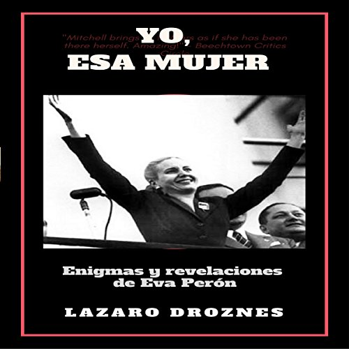 Yo, Esa Mujer [I, That Woman] audiobook cover art