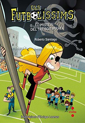 Els Futbolíssims 10: El misteri del tresor pirata (Los Futbolísimos)