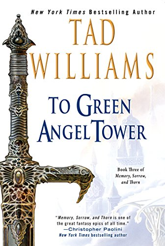 To Green Angel Tower (Memory, Sorrow, and Thorn Book 3) (English Edition)
