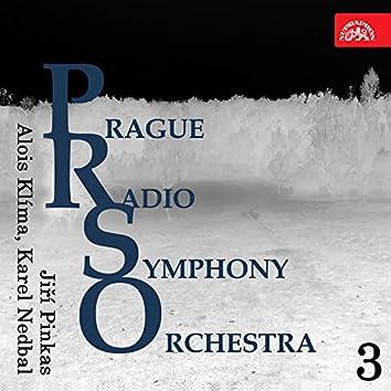 Prague Radio Symphony Orchestra 3 (Smetana, Jurovský, Dobiáš, Jindřich, Mácha, Nedbal)