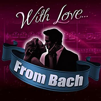 With Love... From Bach
