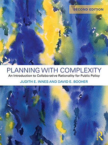 Planning with Complexity: An Introduction to Collaborative Rationality for Public Policy (English Edition)
