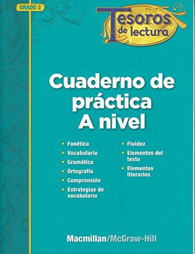 Tesoros de lectura, A Spanish Reading/Language Arts Program, Grade 2, Practice Book, Student Edition (ELEMENTARY READING