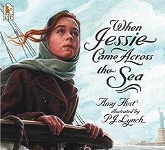 When Jessie Came Across the Sea[WHEN JESSIE CAME ACROSS THE SE][Prebound]