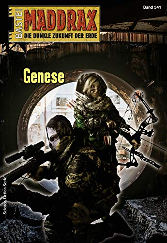 Maddrax 541 - Science-Fiction-Serie: Genese