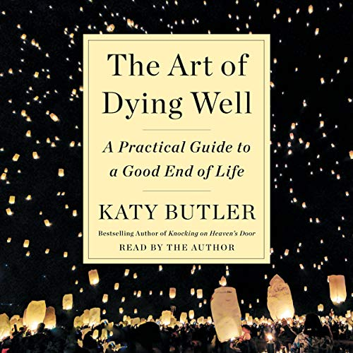 The Art of Dying Well audiobook cover art
