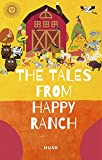 The tales from happy ranch. (The husk series Book 1) (English Edition)