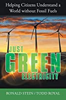 Just Green Electricity: Helping Citizens Understand a World Without Fossil Fuels