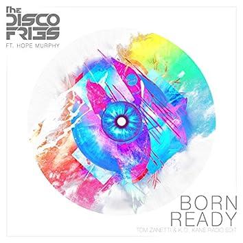 Born Ready (Tom Zanetti & K.O. Kane Radio Edit)