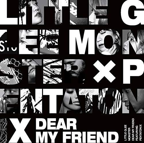 [画像:Dear My Friend feat. Pentatonix (初回生産限定盤) (DVD付) (特典なし)]